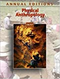 Annual Editions: Physical Anthropology 06/07 (Annual Editions : Physical Anthropology)