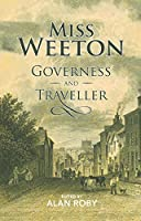 Miss Weeton Governess and Traveller