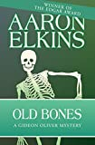 Old Bones (The Gideon Oliver Mysteries Book 4) (English Edition)