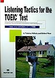 Listening Tactics for the TOEIC Test [TOEICテストのためのリスニング戦略] (英語総合教材)