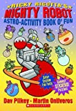 Ricky Ricotta's Mighty Robot Astro-activity Book O'fun