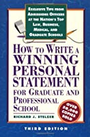 How to Write a Winning Personal Statement 3rd ed (HOW TO WRITE A WINNING PERSONAL STATEMENT FOR GRADUATE AND PROFESSIONAL SCHOOL)