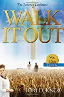 Walk It Out Vol 1-2nd Edition: The Journey Continues