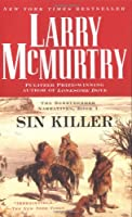 Sin Killer: The Berrybender Narrative, Book 1 (The Berrybender Narratives)