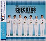 THE CHECKERS SUPER BEST COLLECTION