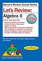 Let's Review Algebra II (Barron's Regents NY)