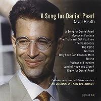 David Heath: A Song for Daniel Pearl by Anderson: ob/Lucas: org/Harm (2008-03-11)