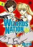 WIZARDS NATION 3 (バーズコミックス)
