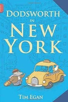[Egan, Tim]のDodsworth in New York (A Dodsworth Book)