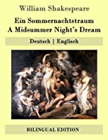 Ein Sommernachtstraum / a Midsummer Night's Dream