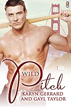 Wild Pitch (1Night Stand Series) by [Gerrard, Karyn, Taylor, Gayl]
