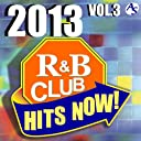 2013 R B CLUB HITS NOW VOL.3/ COUNTDOWN SINGERS