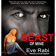 Beast of Mine - Dark fairy tales can come true too (Book 3): A romantic suspense, romantic crime thriller about dark and twisted love (Gringa)