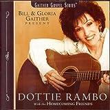 Dottie Rambo: Bill & Gloria Gaither Present