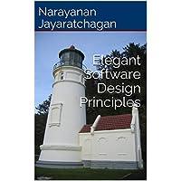Elegant Software Design Principles (English Edition)