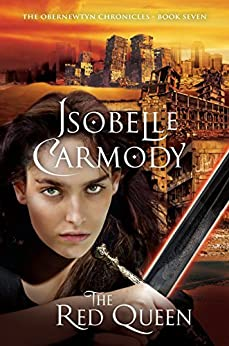 The Red Queen: The Obernewtyn Chronicles Volume 7: The Obernewtyn Chronicles Book 7 by [Carmody, Isobelle]