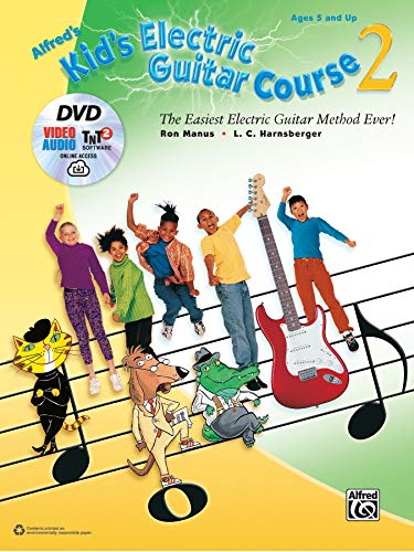 Download Alfred's Kid's Electric Guitar Course: The Easiest Electric Guitar Method Ever (Kid's Guitar Course) 1470625938