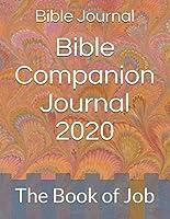 Bible Companion Journal 2020: The Book of Job