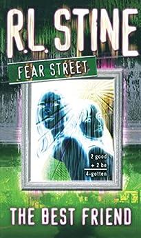 The Best Friend (Fear Street Book 17) by [Stine, R.L.]
