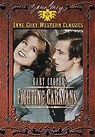 Zane Grey Collection: Fighting Caravans [DVD] [Import]