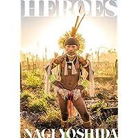 HEROES(初回限定版) ヨシダナギBEST作品集