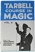 Tarbell Magic Books - Vol. 6