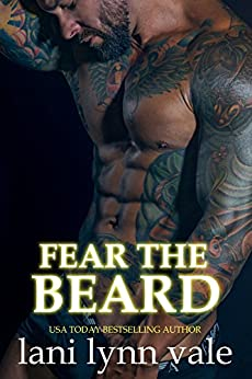 Fear the Beard (The Dixie Warden Rejects MC Book 2) by [Vale, Lani Lynn]