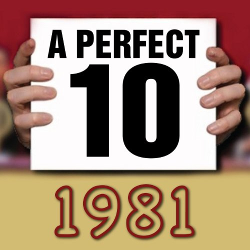 A Perfect Ten - 1981