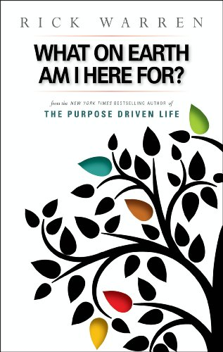 What on Earth Am I Here For? Purpose Driven Life (English Edition)