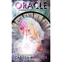 Oracle: A Diana Hawthorne Supernatural Thriller