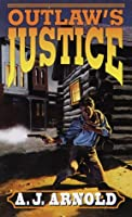 Outlaw's Justice