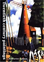 Twentieth Century Paintings in the Ashmolean Museum (Ashmolean Handbooks)