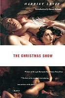Christmas Show (Barnad New Women Poets Series)
