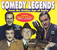 Comedy Legends from Golden Age of Radio
