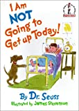 I Am Not Going to Get Up Today! (I Can Read It All by Myself Beginner Books (Prebound))