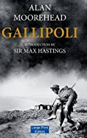 Gallipoli (Large Print Edition)