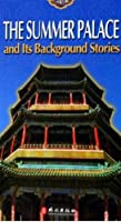 The Summer Palace and Its Background Stories