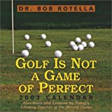 Golf Is Not a Game of Perfect 2003 Calendar