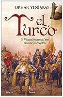 El Turco: II. Viyana Kusatmasinin Bilinmeyen Yoenleri