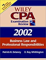 Wiley CPA Examination Review 2002, Business Law and Professional Responsibilities (Wiley Cpa Examination Review. Business Law and Professional Responsibilities, 2002)