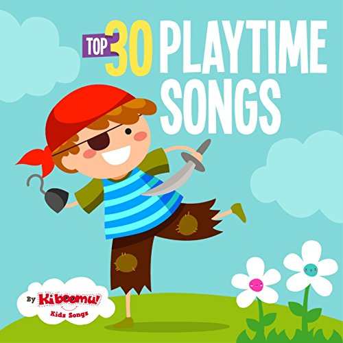 Top 30 Playtime Songs