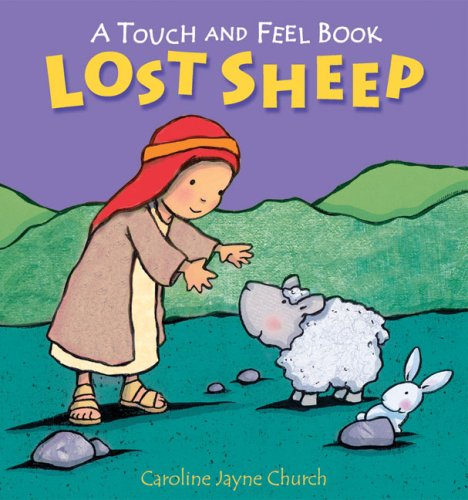 Download Lost Sheep (A Touch and Feel Book) 0745961118