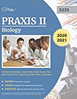 Praxis II Biology Content Knowledge (5235) Study Guide: Exam Prep and Practice Test Questions for the Praxis 5235 Exam