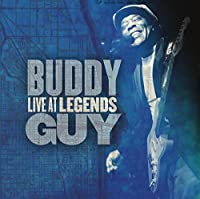 Live At Legends by Buddy Guy (2012-12-18)