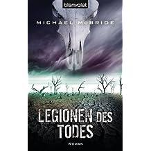 Legionen des Todes: Roman (Der Armageddon-Zyklus 3) (German Edition)