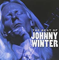 Best of Johnny Winter by JOHNNY WINTER (2002-05-03)