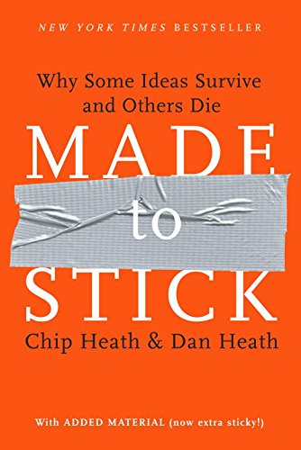 Made to Stick: Why Some Ideas Survive and Others Dieの詳細を見る