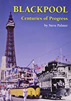 Blackpool Centuries of Progress