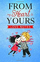 From my Heart to Yours: Lovenotes