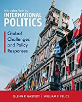 Introduction to International Politics: Global Challenges and Policy Responses